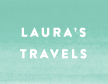 Laura's Travels