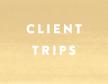 Client Trips